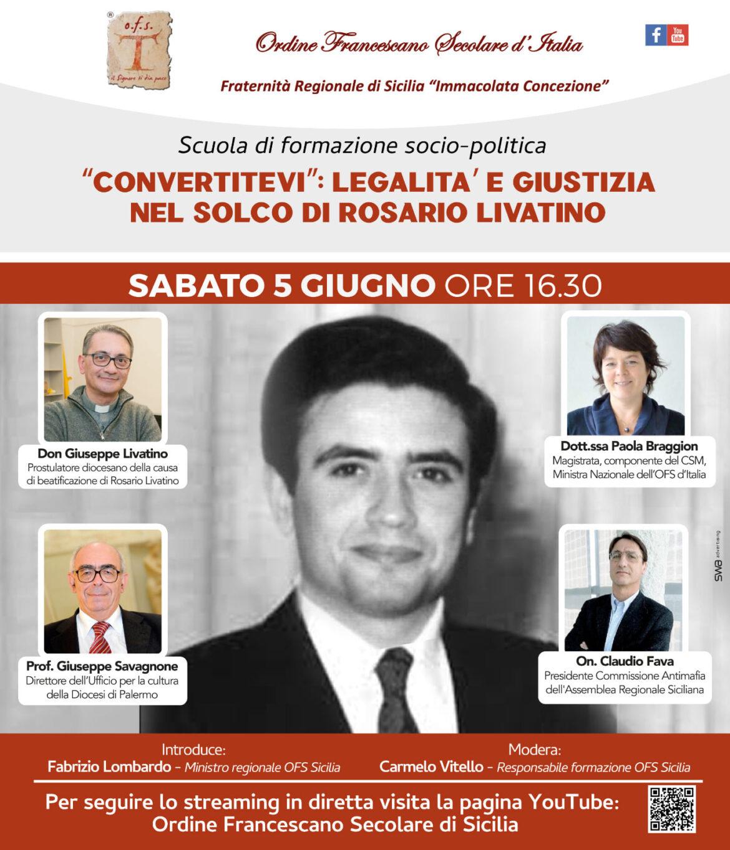 """OFS """"Convertitevi: legalità e giustizia nel solco di Rosario Livatino"""", formazione socio politica"""
